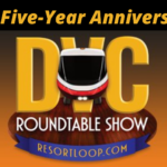 How the DVC Roundtable DVC's! [Ep. 780]